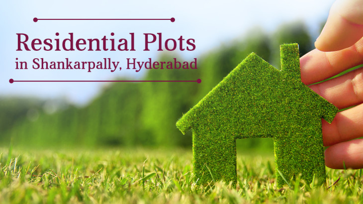 Why Shankarpally is the best investment hotspot in Hyderabad