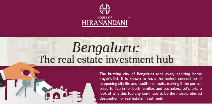 Bengaluru: The Real Estate Investment Hub