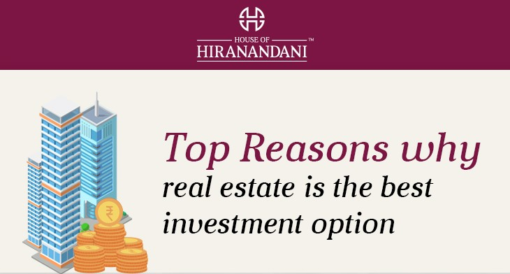 Top reasons why Real Estate is the best investment option