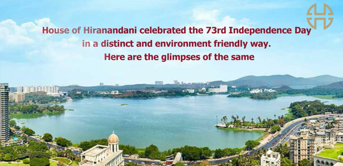House Of Hiranandani celebrates a Green Independence Day 2019