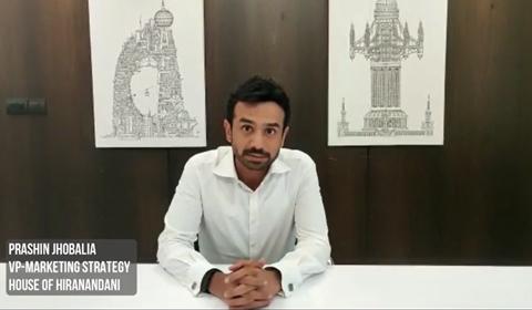 Prashin Jhobalia, VP, House of Hiranandani, talks about the emerging real estate marketing trends